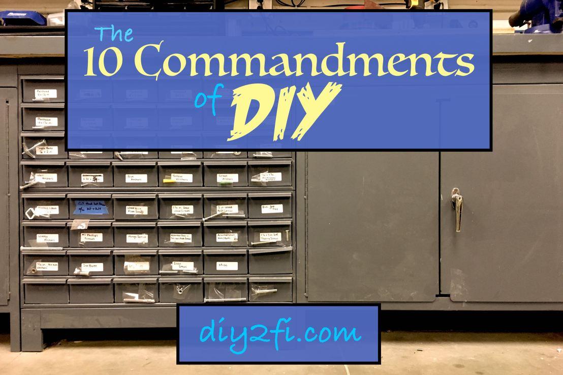 The Ten Commandments ofDIY