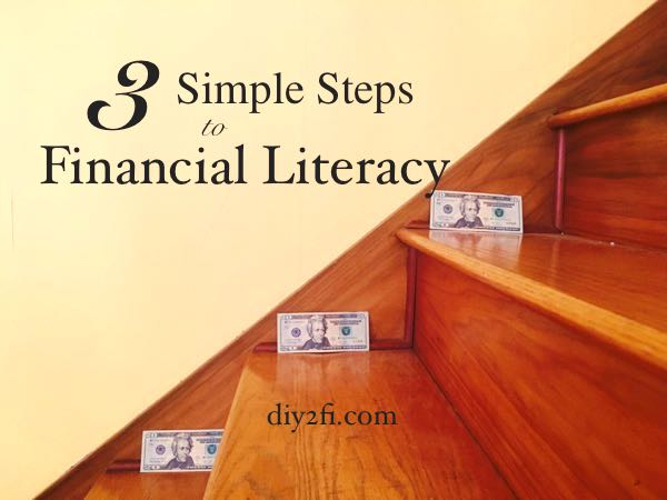 3 Simple Steps to FinancialLiteracy