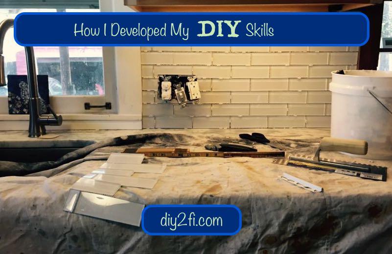 How I Developed My DIYSkills