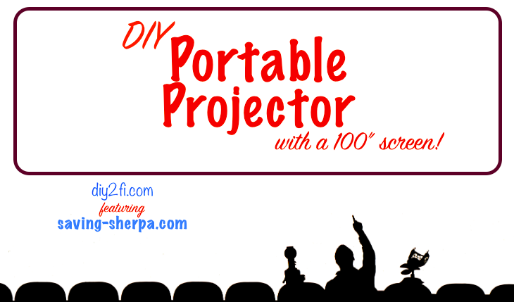 DIY Portable Projector with 100″Screen