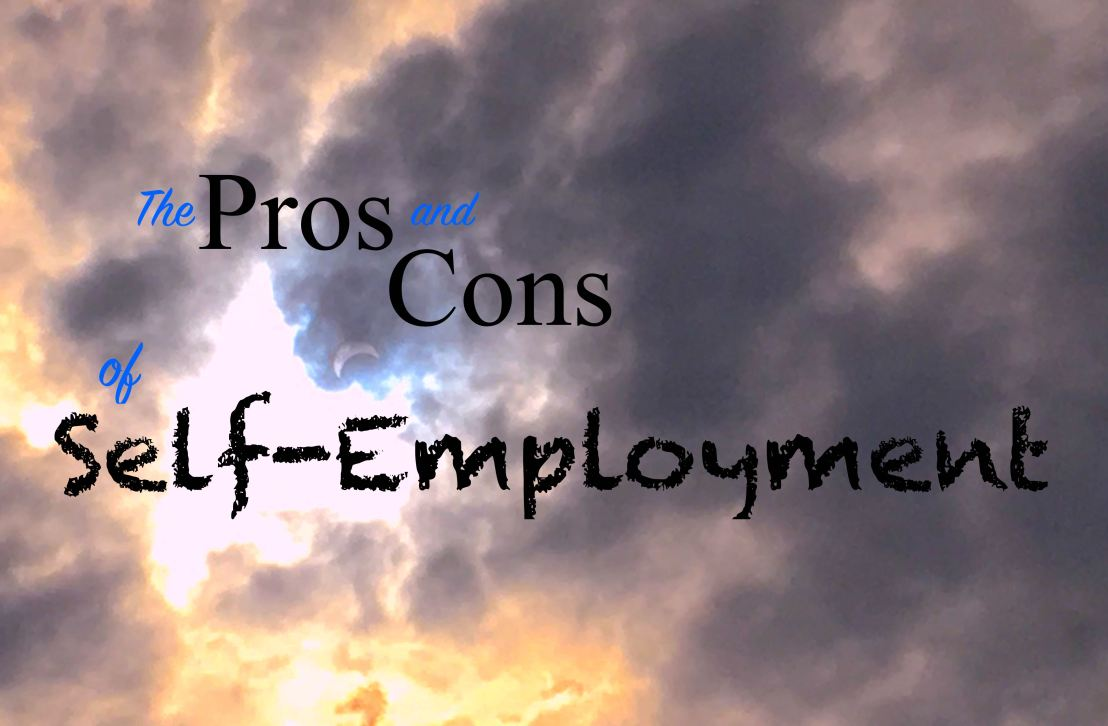 The Pros and Cons of Self-Employment