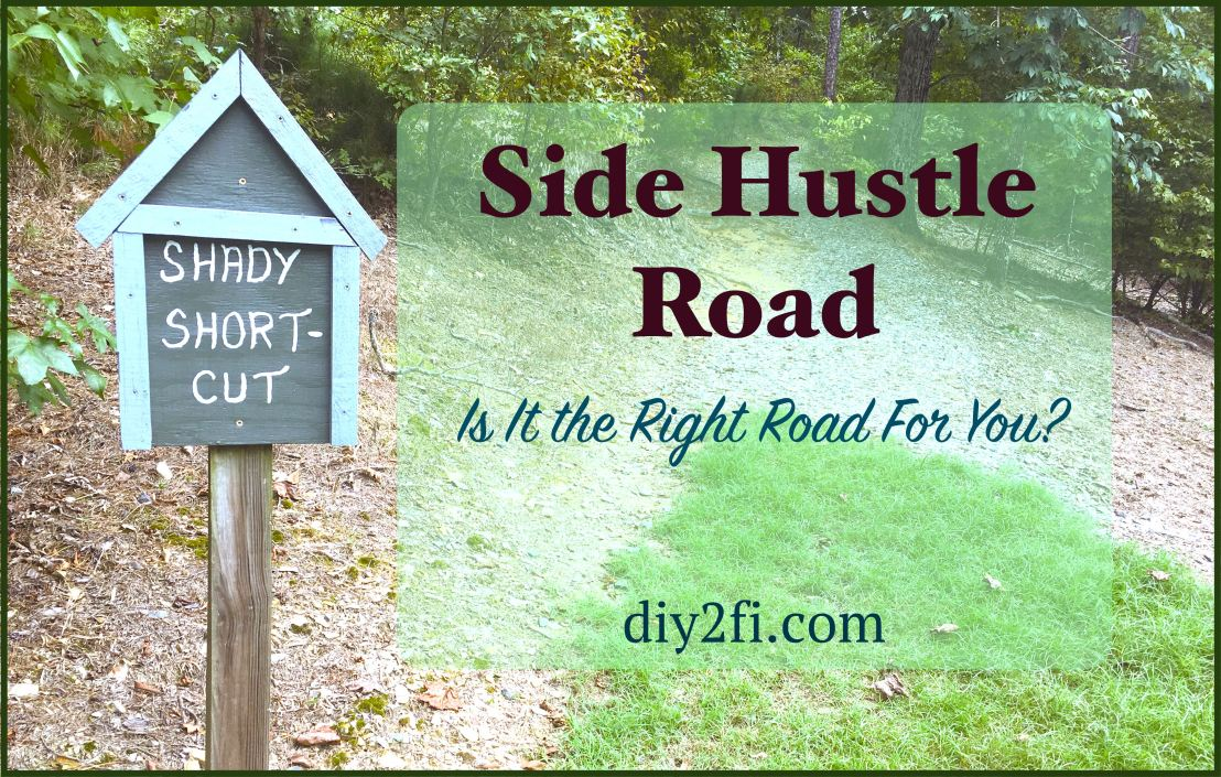 Side Hustle Road: Is It the Road For You?