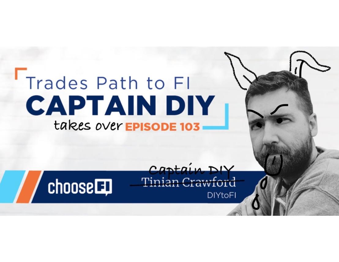 Captain DIY on ChooseFI