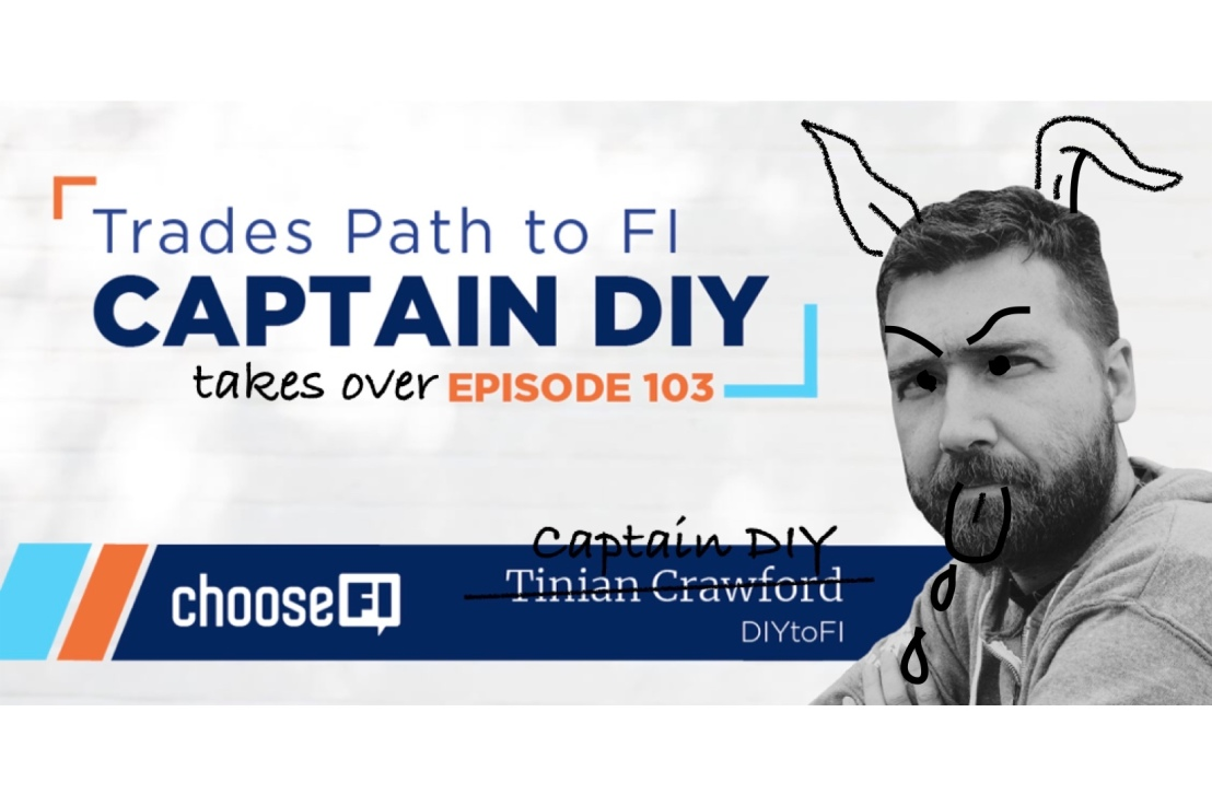 Captain DIY on Choose FI