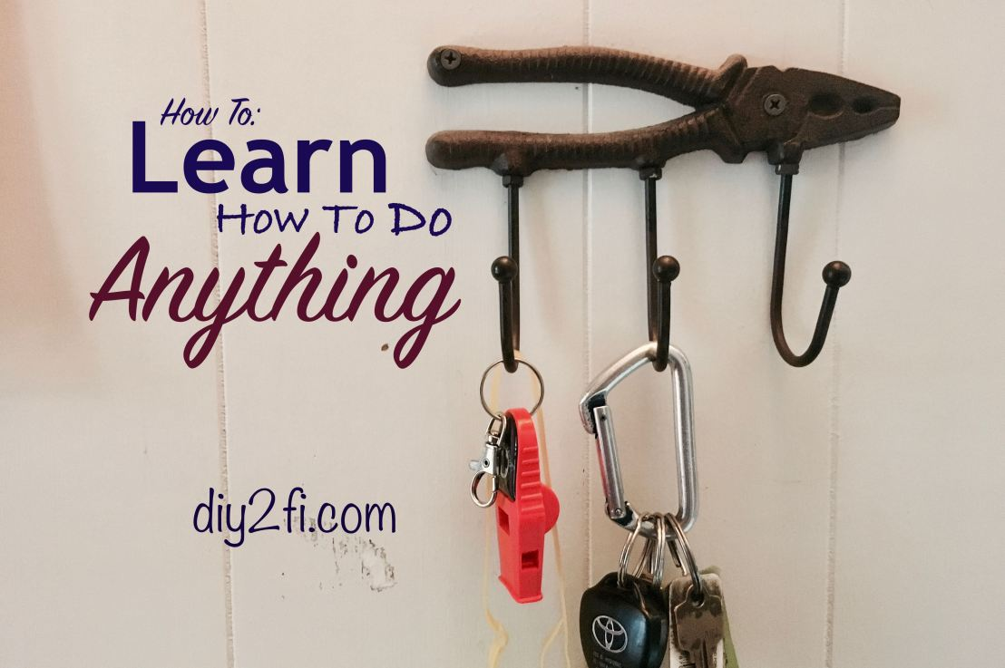 How To: Learn How to do Anything